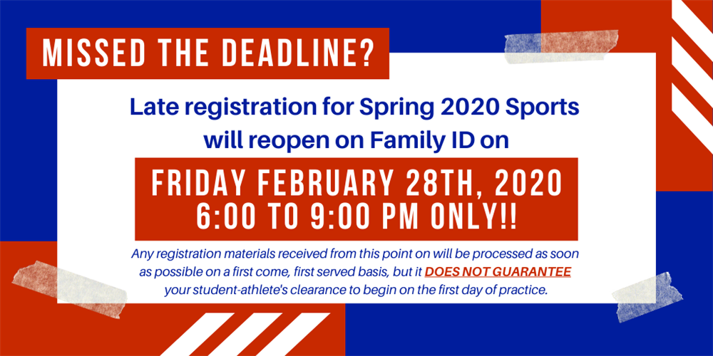 Late registration for Spring 2020 Sports will reopen on Family ID on Friday February 28th, 2020 from 6:00 to 9:00 pm only!